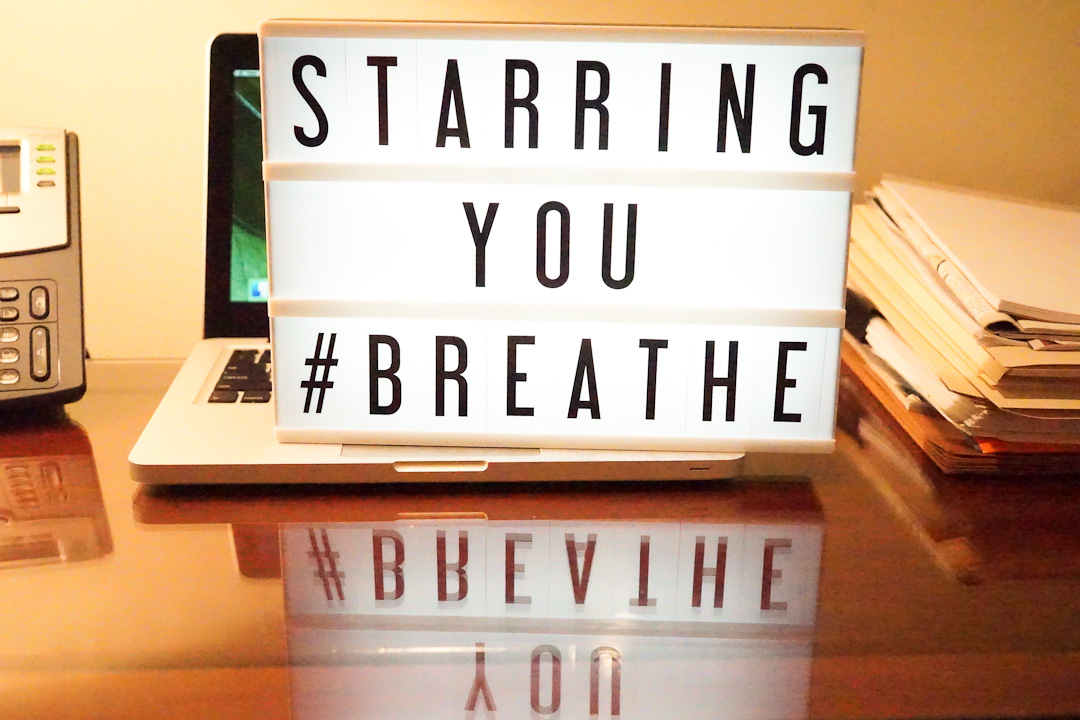 "Image Stating ""Starring You #Breathe"" For A Blog Post Titled ""A Mindfulness Challenge For Lawyers To Sparkle And Help Clients Shine"""
